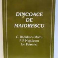 Dincoace de Maiorescu. C. Radulescu Motru, P.P. Negulescu, Ion Petrovici ( AUTOR GH. CAZAN )