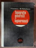 Topografie generala si inginereasca- P. Ionescu, M. Radulescu