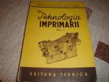 Tehnologia imprimarii ( Poligrafie ) - manual ptr scoli medii tehnice - 1951