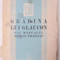 GRADINA LUI GLAUCON SAU MANUALUL POLITICIAN-C. BANU 1937