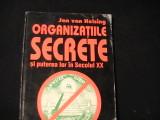 ORGANIZATIILE SECRETE  SI PUTEREA LORIN SEC-XX-JAN VAN HELSING-TRAD.A. M. FRANCK, Alta editura