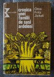 Otto Fritz Jickeli - Cronica unei familii de sași ardeleni