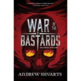 War Of The Bastards - Andrew Shvarts