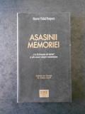 PIERRE VIDAL NAQUET - ASASINII MEMORIEI