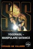 SAS Yggdrasil - Manipulare satanică