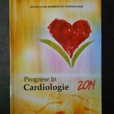 IOAN MIRCEA COMAN - PROGRESE IN CARDIOLOGIE 2014
