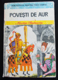 Ali Baba și Moș Nae (N. Batzaria) - Povești de aur (coperta: Livia Rusz)