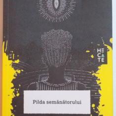 PILDA SEMANATORULUI de OCTAVIA E. BUTLER , 2015