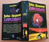 Zanzibar. Editura Nemira, 1995 - John Brunner
