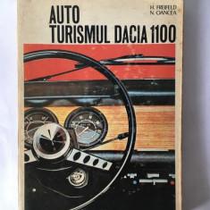 AUTOTURISMUL DACIA 1100, H. FREIFELD, Ed. Tehnica 1973 + harta rutiera Ro bonus
