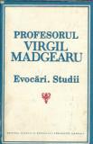 Profesorul Virgil MADGEARU. Evocari. Studii (Editura Academiei RSR) CARTONATA