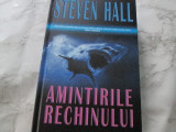 Steven Hall - Amintirile rechinului