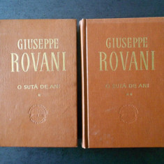 GIUSEPPE ROVANI - O SUTA DE ANI 2 volume (1968, editie cartonata)