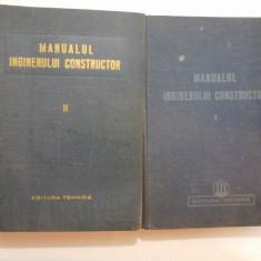 MANUALUL INGINERULUI CONSTRUCTOR (2 Volume) - 1950/1952