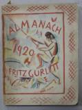 ALMANACH AUF DAS JAHR 1920 , PREZINTA SUBLINIERI CU CREION COLORAT *
