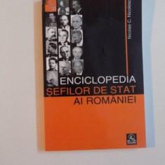 ENCICLOPEDIA SEFILOR DE STAT AI ROMANIEI de NICOLAE C. NICOLESCU , 2007