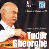 CD Folk: Tudor Gheorghe - Risipei se dedă florarul ( Jurnalul National nr.23 )