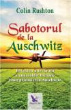 Cumpara ieftin Sabotorul de la Auschwitz