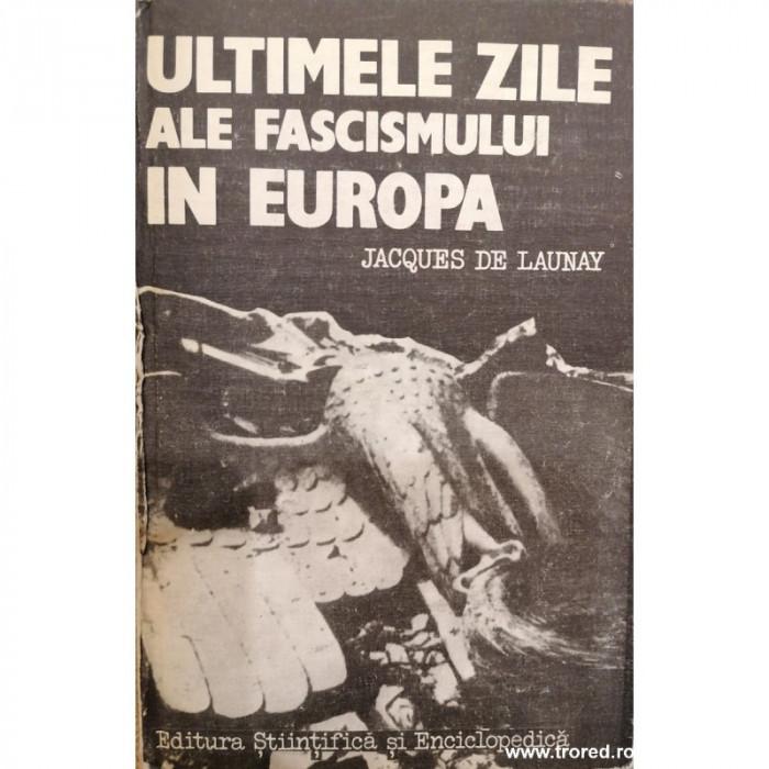 Ultimele zile ale fascismului in Europa