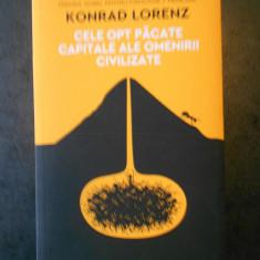 KONRAD LORENZ - CELE OPT PACATE CAPITALE ALE OMENIRII CIVILIZATE
