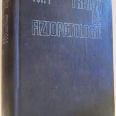 TRATAT DE FIZIOPATOLOGIE de M. SARAGEA, VOL I , 1985