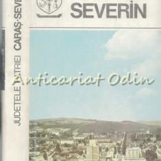 Caras-Severin. Monografie - Seria: Judetele Patriei - Contine: Harta