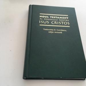 BIBLIA NOUL TESTAMENT TRADUCEREA D. CORNILESCU, EDITIE REVIZUITA 2003