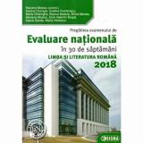 Cumpara ieftin Pregatirea examenului de EVALUARE NATIONALA 2018. Limba si Literatura Romana/***, Sigma