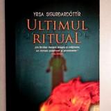 Ultimul ritual - Yrsa Sigurdardottir