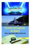 Istorii secrete Vol. 24: Secretele infricosatoare ale Dunarii - Dan-Silviu Boerescu