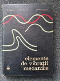 ELEMENTE DE VIBRATII MECANICE - Radoi, Deciu, Voiculescu
