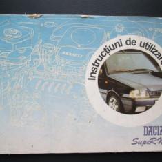 Caiet Tehnic Auto, Instructiuni de utilizare: Dacia Super Nova