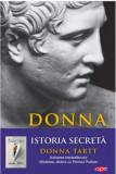 Istoria secreta/Donna Tartt