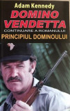 Domino Vendetta Adam Kennedy, Alta editura