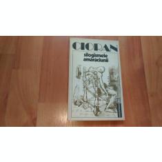 SILOGISMELE AMARACIUNII-CIORAN