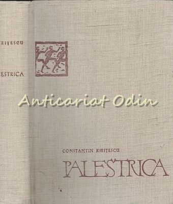 Palestrica - Constantin Kiritescu - Tiraj: 8170 Exemplare foto