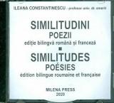 Cumpara ieftin Similitudini. Poezii. Editie bilingva romana si franceza/Ileana Constantinescu