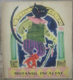 Motanul incaltat - Fratii Grimm// ilustratii Val Munteanu, Gellu Naum