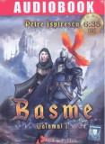 Basme Vol. 1 - Audiobook | Petre Ispirescu