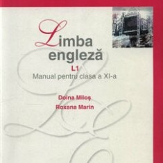 Limba engleza L1. Manual pentru clasa a XI-a/Doina Milos, Roxana Marin