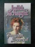 JUDITH McNAUGHT - PASIUNE SECRETA