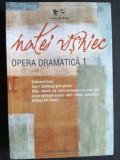 Opera dramatica vol 1- Visniec Matei