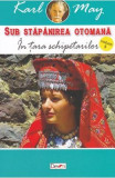 Sub stapanirea otomana 5: In tara schipetarilor - Karl May