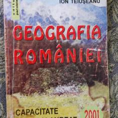 Geografia Romaniei Capacitate si Bacalaureat NITESCU TEIUSEANU