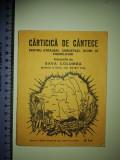 RARA - CARTICICA DE CANTECE PENTRU STRAJERI,CERCETASI,SOIMI SI PREMILITARI- 1936