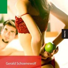 Jocuri erotice pentru toate cuplurile   Gerald Schoenewolf