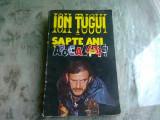 SAPTE ANI APOCALIPTICI - ION TUGUI
