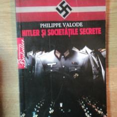 HITLER SI SOCIETATILE SECRETE de PHILIPPE VALODE