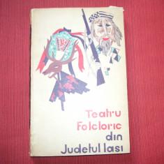 Teatru folcloric din judetul Iasi ( ilustratii si o harta atasata)