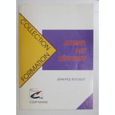 ANIMER DES REUNIONS par JEAN - POL ROCQUET , 1998